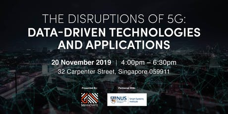 The Disruptions of 5G: Data-Driven Technologies and Applications tickets