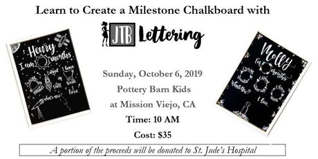 Create a Milestone Chalkboard with  JTB Lettering tickets
