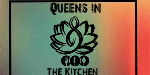 Queens In the Kitchen