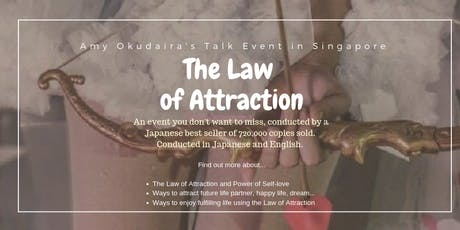 "Amy Okudaira's Talk Event in Singapore ""The Law of Attraction"" tickets"