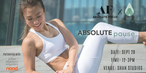 Absolute Focus x Shan Studios present: Absolute | Pause