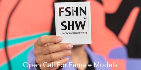 Open Call For Female Models: Be The Face Of Your Own Brand tickets