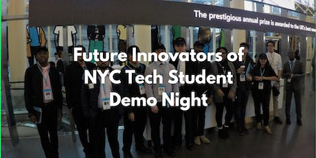 Future Innovators of NYC Tech Student Demo Night tickets