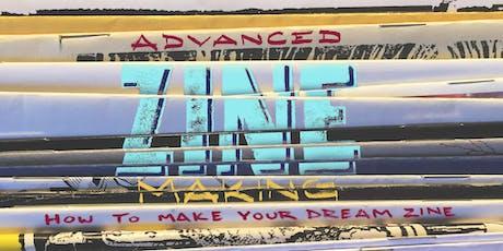 Advanced Zine Making tickets