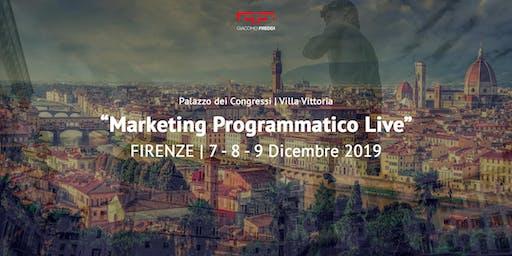 Marketing Programmatico Live | FIRENZE 2019 | Evento Live di Giacomo Freddi | Biglietto Standard (-80%)