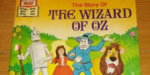 Special Story Time - Wizard Of Oz