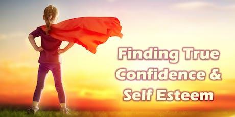 Finding True Confidence & Self Esteem tickets