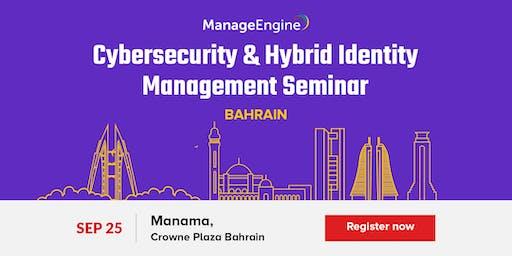 Cybersecurity & Hybrid Identity Management Seminar- Bahrain