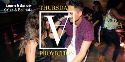 LATIN THURSDAYS DANCE PARTY @PROABITION INCLUDES SALSA/BACHATA CLASSES