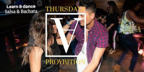LATIN THURSDAYS DANCE PARTY @PROABITION INCLUDES SALSA/BACHATA CLASSES tickets