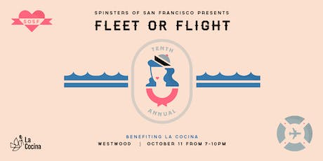 Spinsters of San Francisco Presents: 10th Annual Fleet or Flight Party tickets