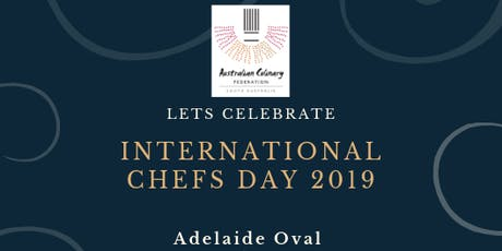 ACF SA International Chef's Day Dinner 2019 tickets