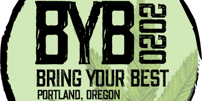 Bring Your Best! '20 [21+] Celebration of 420 /710 Culture.