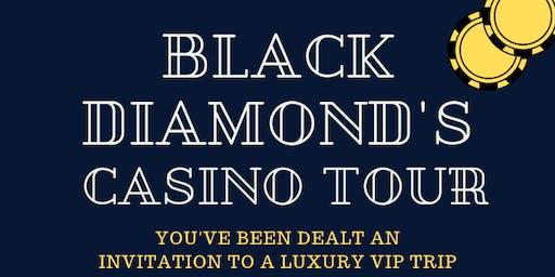 Black Diamond's Casino Tour