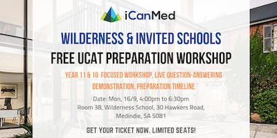 iCanMed UCAT Workshop (Wilderness & invited schools): What is the UCAT & How to Beat It!