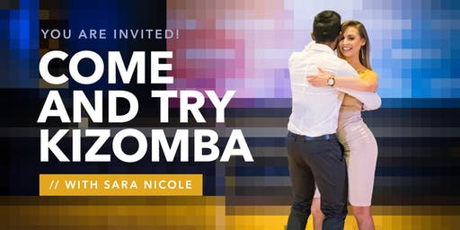 $10 Come'n'Try Kizomba Class for Men and Women