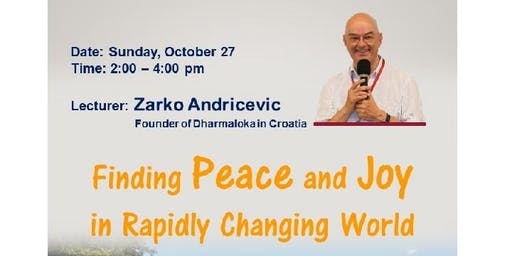 Finding Peace and Joy in the Rapidly Changing World