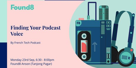 Finding Your Voice by French Tech Podcast tickets