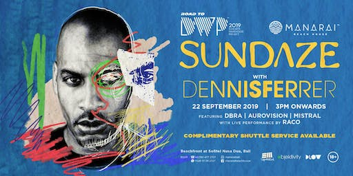 Road To DWP19 / Sundaze feat. Dennis Ferrer