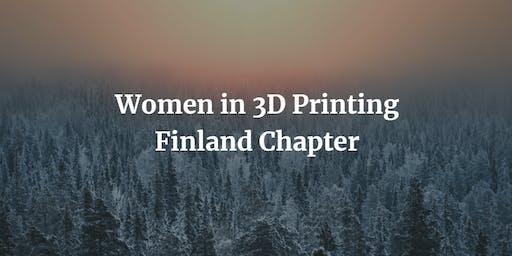 Women in 3D Printing - Finland Chapter: Helsinki