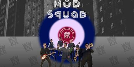 MOD SQUAD LIVE @ KRB tickets