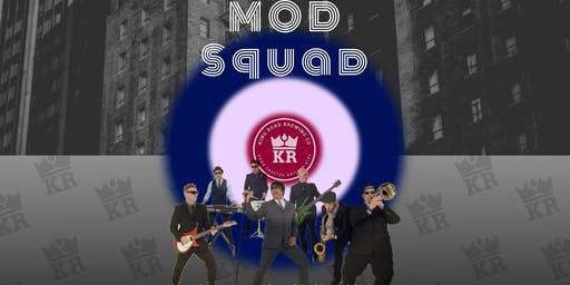 MOD SQUAD LIVE @ KRB