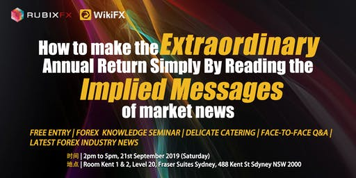 WikiFX AU Forex seminar on Sep: How to make the extraordinary  annual return simply by reading the implied messages of market news