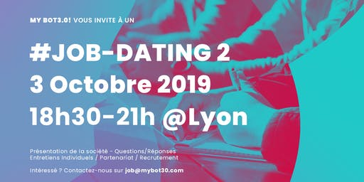 My Bot3.0! #JobDating2 @Lyon