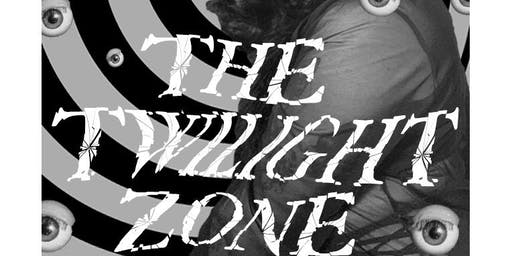 The Loco Cabaret Presents; The Twilight Zone