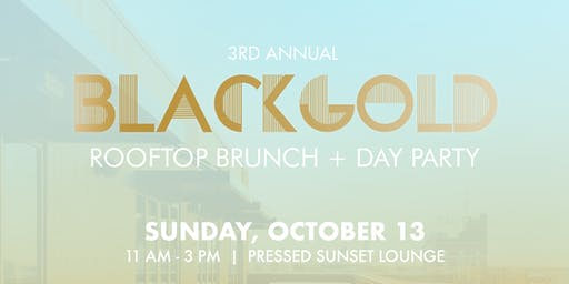 BlackGold Rooftop Brunch + Day Party (Mizzou Homecoming 2019)