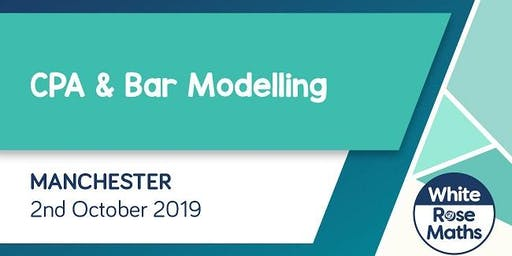 CPA and Bar Modelling (Manchester)  KS1/KS2