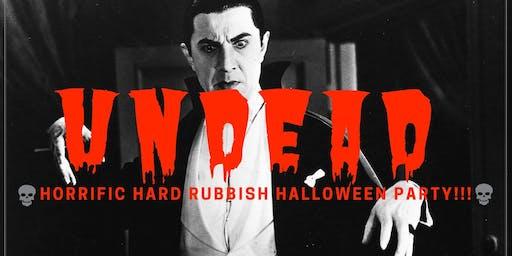 Undead! Hard Rubbish Halloween party