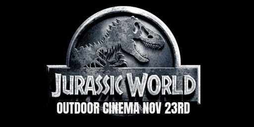 Jurassic World Outdoor Cinema