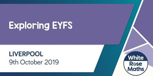 Exploring EYFS  (Liverpool)
