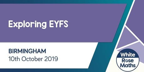 Exploring EYFS  (Birmingham) tickets
