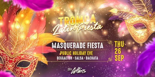 Tromba Latin Fiesta - Masquerade Fiesta