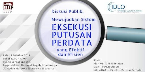Mewujudkan Sistem Eksekusi Putusan Perdata Yang Efektif dan Efisien