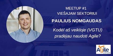 Agile Lietuva Meetup #1 viešajam sektoriui tickets