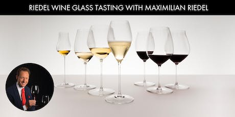 Riedel Glass Tasting with Maximilian Riedel tickets