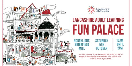Lancashire Adult Learning Fun Palace tickets