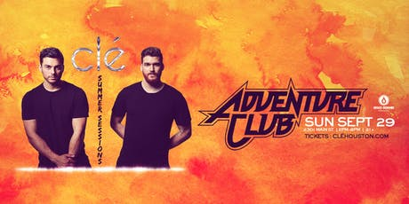 Adventure Club / Sunday September 29th / Clé Summer Sessions tickets