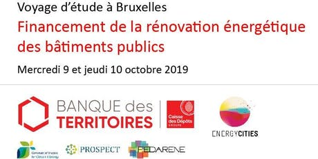 """Voyage d'étude à Bruxelles - 9-10 octobre 2019 - """"Financement de la rénovation énergétique des bâtiments publics"""" billets"""
