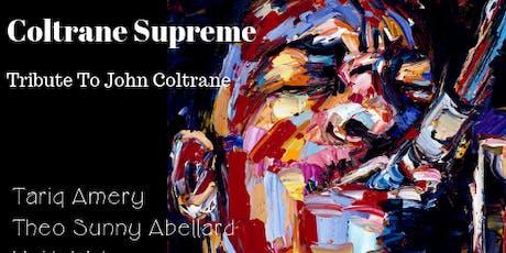 Love Supreme: A Coltrane Supreme tickets