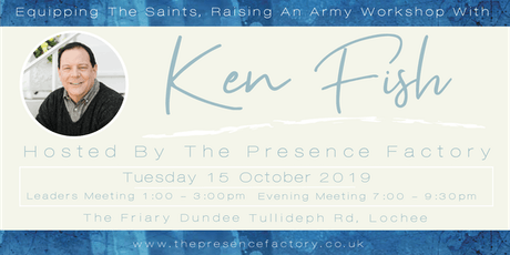 Equipping The Saints Raising An Army (With Ken Fish) tickets