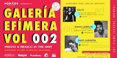 Galería Efímera 2 presenta: Caltz / Diego Lomeín / Maff Carreón