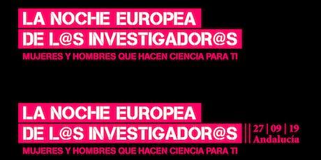 Voluntariado Noche de los Investigadores 2019 entradas