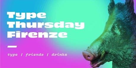 Type Thursday FLR - Settembre biglietti