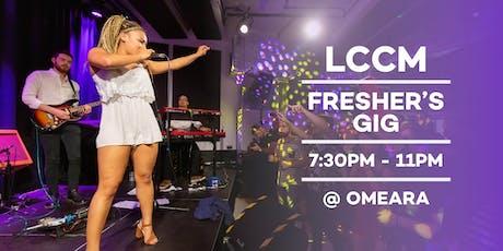 LCCM Fresher's Gig 2019 tickets