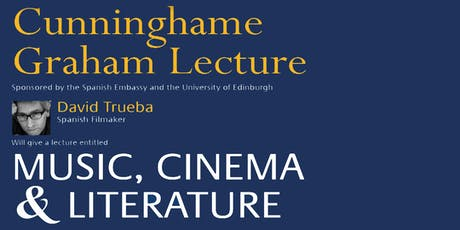 Cunninghame Graham Lecture: David Trueba tickets