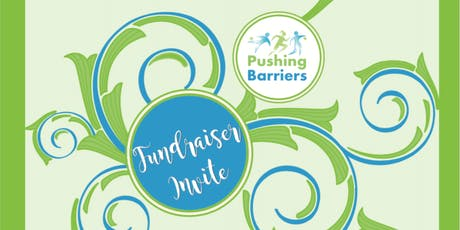 Pushing Barriers Fundraiser soiree tickets